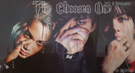 Fanfic / Fanfiction The Chosen One