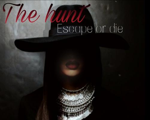 Fanfic / Fanfiction The Hunt - Escape or die
