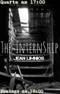 Fanfic / Fanfiction The Internship - (O Internato)