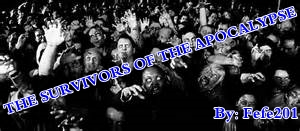 Fanfic / Fanfiction The Survivors of the Apocalypse (Interativa)