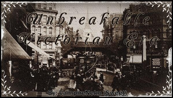 Fanfic / Fanfiction Unbreakable - Victorian Era