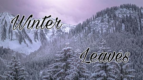 Fanfic / Fanfiction Winter Leaves