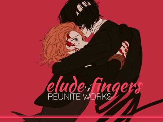 Fanfic / Fanfiction Elude fingers
