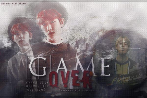Fanfic / Fanfiction Game Over - Byun Baekhyun