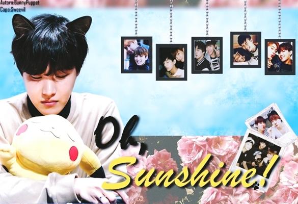 Fanfic / Fanfiction Oh, Sunshine!