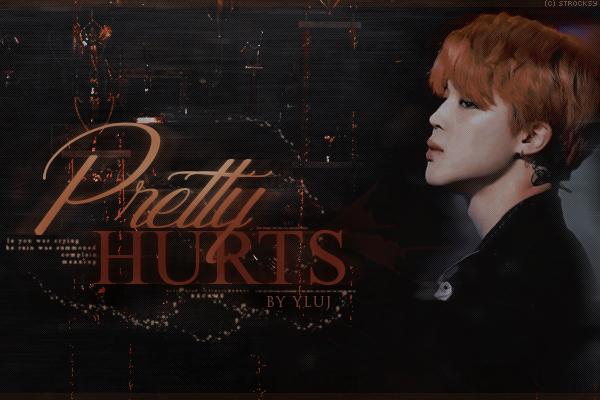 Fanfic / Fanfiction Pretty Hurts