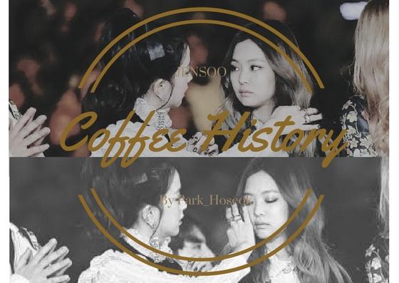 Fanfic / Fanfiction Coffee History (Jensoo-Jinnie)