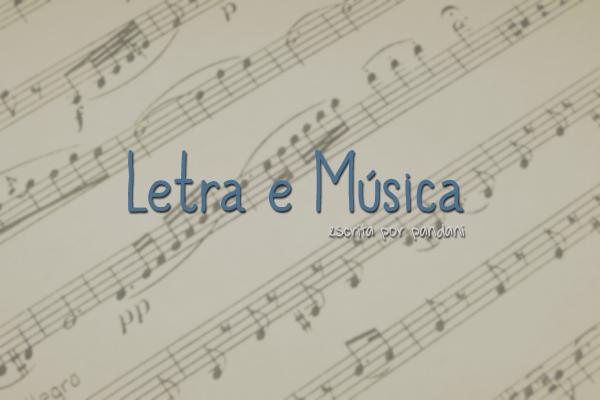 Fanfic / Fanfiction Letra e Música