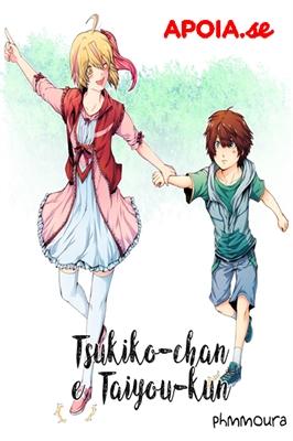 Fanfic / Fanfiction Tsukiko-chan Taiyou-kun