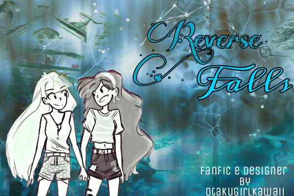 Fanfic / Fanfiction Reverse Falls