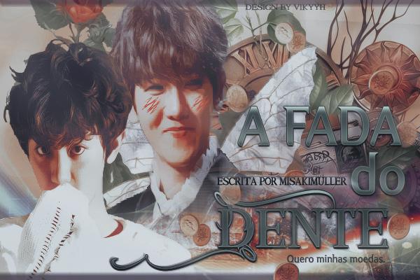 Fanfic / Fanfiction A fada do dente