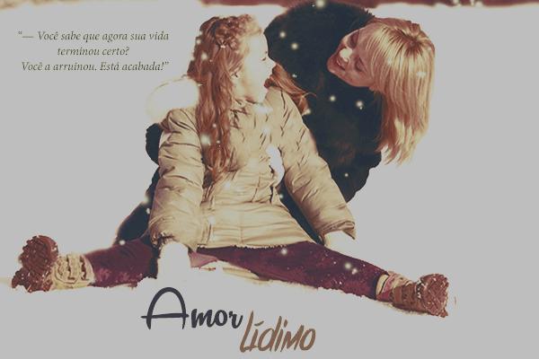 Fanfic / Fanfiction Amor Lídimo
