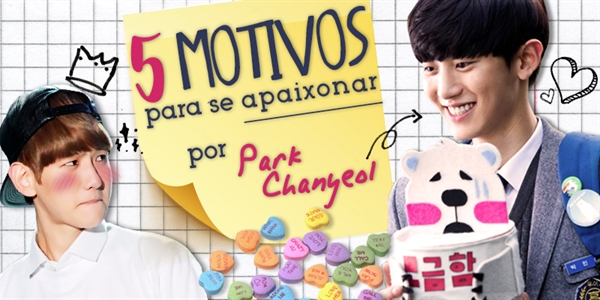 Fanfic / Fanfiction 5 Motivos para se apaixonar por Park ChanYeol