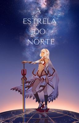 Fanfic / Fanfiction A Estrela do Norte (Interativa)