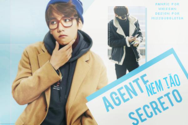 Fanfic / Fanfiction Agente nem tão secreto
