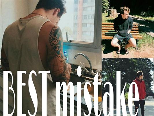 Fanfic / Fanfiction Best mistake