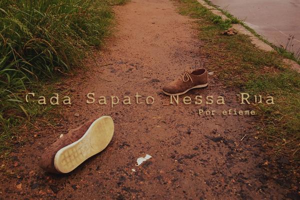 Fanfic / Fanfiction Cada Sapato Nessa Rua