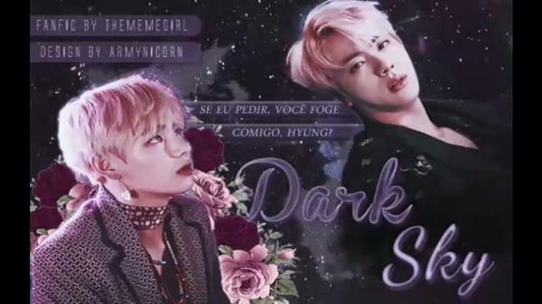 Fanfic / Fanfiction Dark Sky ( TaeJin )
