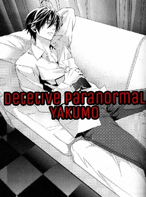 Fanfic / Fanfiction Detetive Yakumo FILLER....