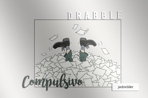 Fanfic / Fanfiction Drabble compulsivo