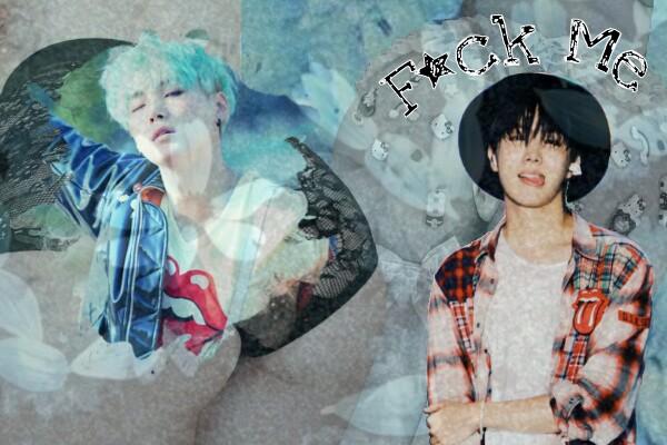 Fanfic / Fanfiction Fxck Me - YoonSeok