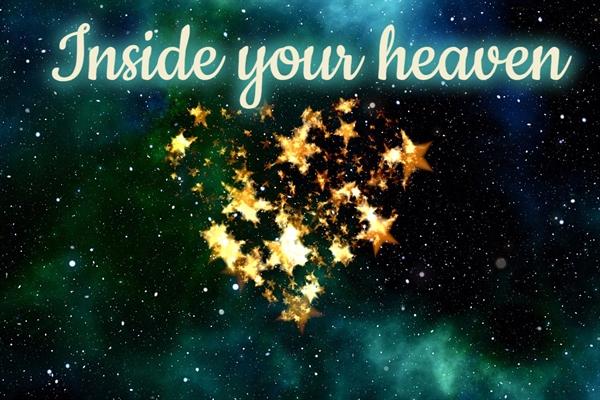 Fanfic / Fanfiction Inside your heaven