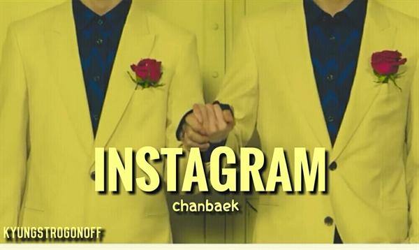 Fanfic / Fanfiction Instagram ♡ ChanBaek