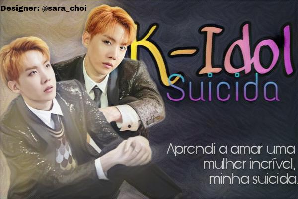 Fanfic / Fanfiction K-idol Suicida - Imagine Jung Hoseok - Bts