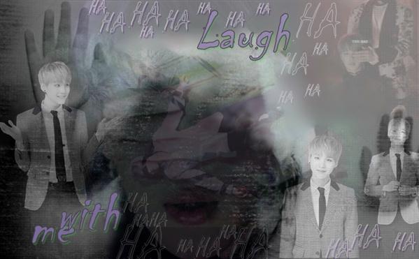 Fanfic / Fanfiction Laugh with me