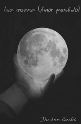 Fanfic / Fanfiction Lua insana