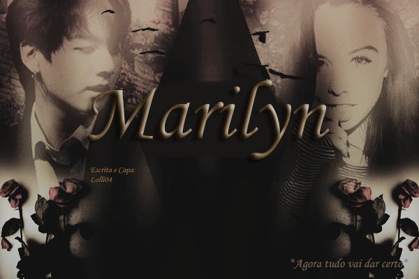Fanfic / Fanfiction Marilyn