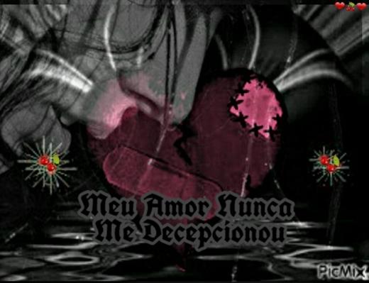 Fanfic / Fanfiction Meu amor nunca me decepicionou