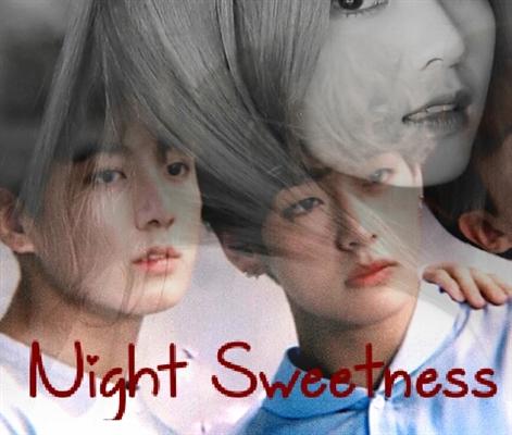 Fanfic / Fanfiction Night Sweetness