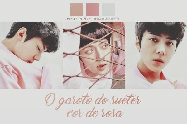 Fanfic / Fanfiction O garoto do suéter cor de rosa