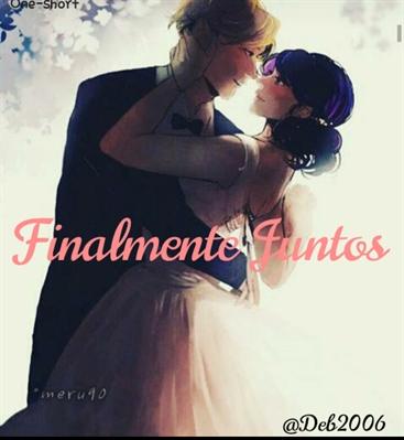 Fanfic / Fanfiction One: Finamente Juntos