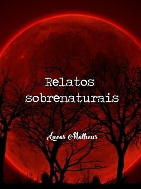 Fanfic / Fanfiction Relatos Sobrenaturais