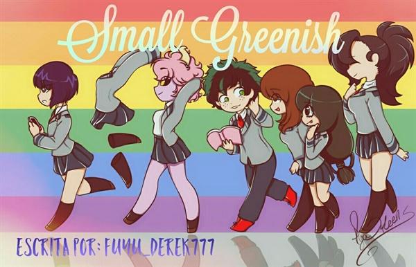 Fanfic / Fanfiction Small Greenish