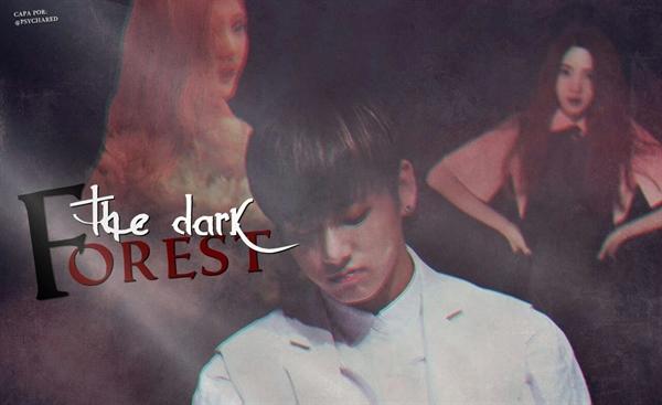 Fanfic / Fanfiction The Dark Forest ( long-imagine Jeon-Jungkook) - HIATUS