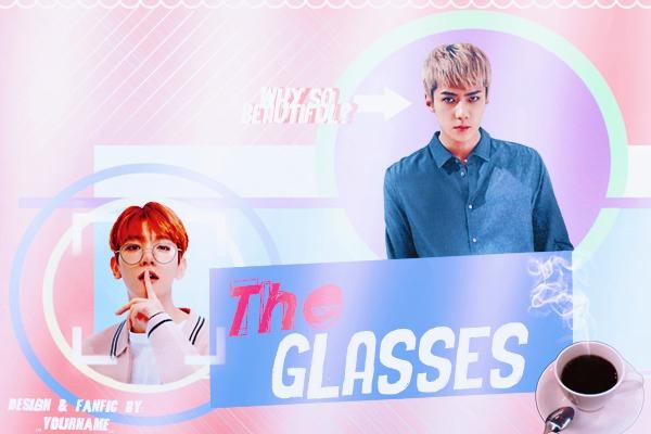 Fanfic / Fanfiction The Glasses - Sebaek