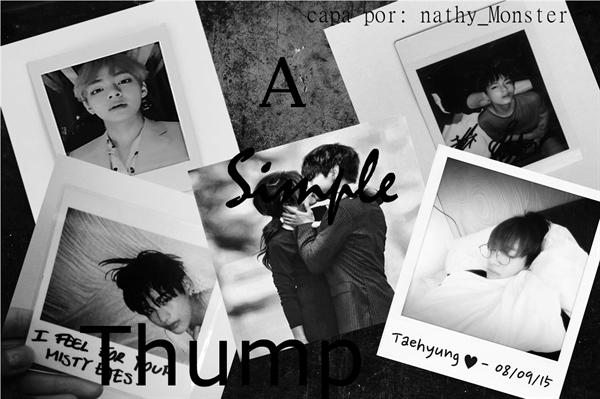Fanfic / Fanfiction A Simple Thump - Imagine Taehyung BTS- Bangtan Boys