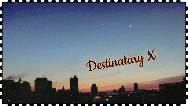 Fanfic / Fanfiction Destinatary X