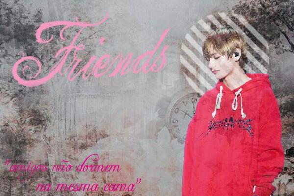 "Fanfic / Fanfiction ""Friends"" - Imagine Taehyung"