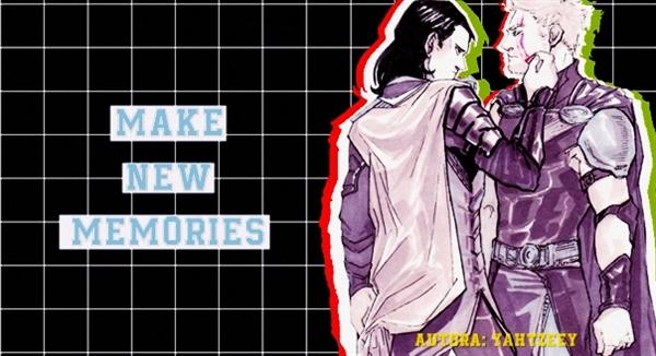 Fanfic / Fanfiction Make New Memories