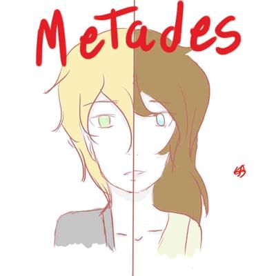 Fanfic / Fanfiction Metades