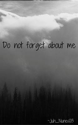 Fanfic / Fanfiction Não se esqueça de mim.