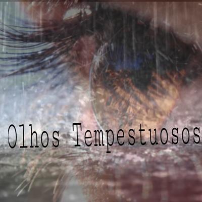 Fanfic / Fanfiction Olhos Tempestuosos