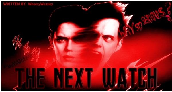 Fanfic / Fanfiction The Next Watch