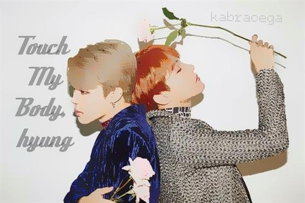 Fanfic / Fanfiction Touch My Body, hyung - JiHope
