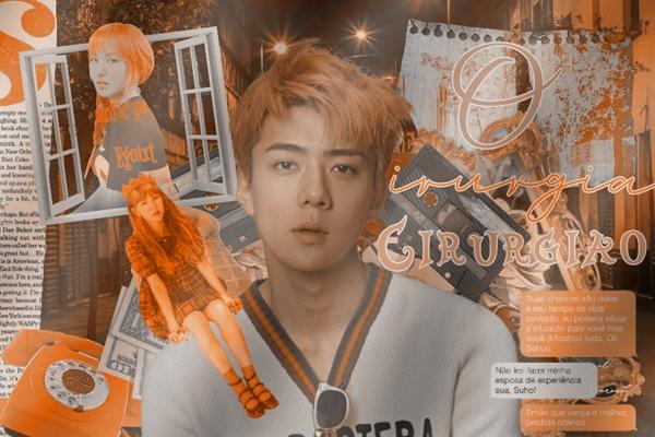 Fanfic / Fanfiction O Cirurgião (Imagine Sehun - EXO)