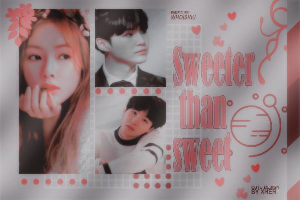 Fanfic / Fanfiction Sweeter than sweet